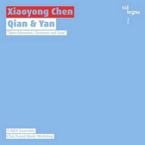 Xiaoyong Chen: Qian & Yan (24/48 FLAC)