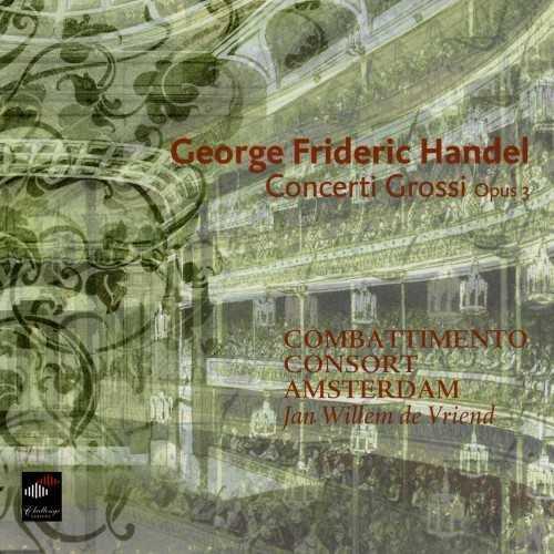 Vriend: Handel - Concerti grossi op.3 no.1-6 (24/96 FLAC)