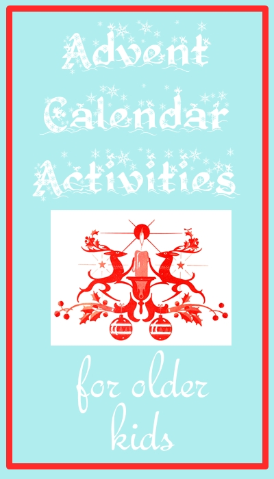 Advent Calendar Art Lesson : Advent calendar activities for older kids