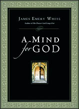 A Mind for God, James Emery White