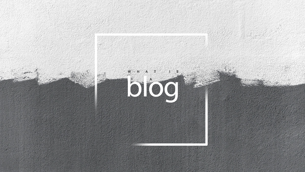 A black and white wall with an inscription on it:: What is a blog