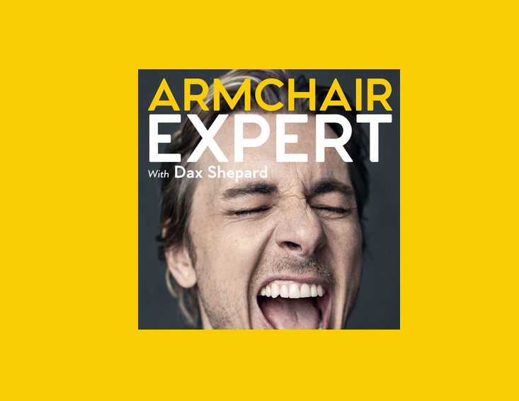 Armchair Expert with Dax Shepard - Top podcasts