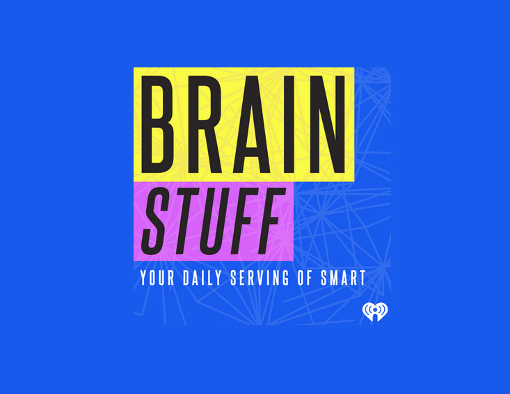 Brainstuff – Your daily serving of smart - podcasts