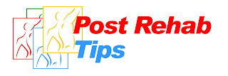 Post Rehab Tip #1