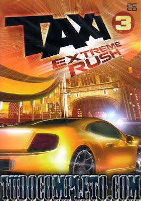 Taxi 3 - Extreme Rush (PC)(1 Link)140mb Completo