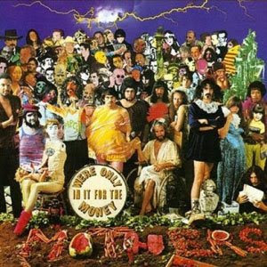 Zappa – We're Only In It For the Money