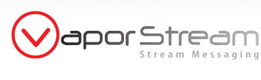 VaporStream Stream Messaging is a secure and private electronic communications system for confidential and recordless messaging