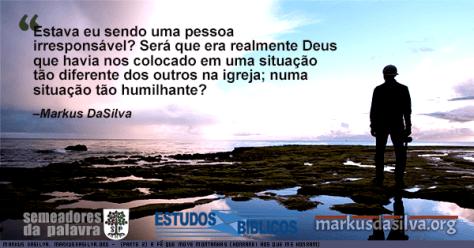 Homem olhando o mar com pedras em volta dele com texto sobre o artigo: Parte 2) A Fé Que Move Montanhas (Honrarei aos que me Honram) por Markus DaSilva
