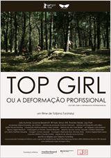 Top Girl ou a Deformação Profissional