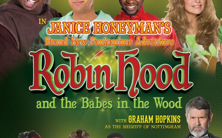 ROBIN HOOD AND THE BABES IN THE WOOD A BRAND NEW PANTOMIME ADVENTURE FROM JANICE HONEYMAN