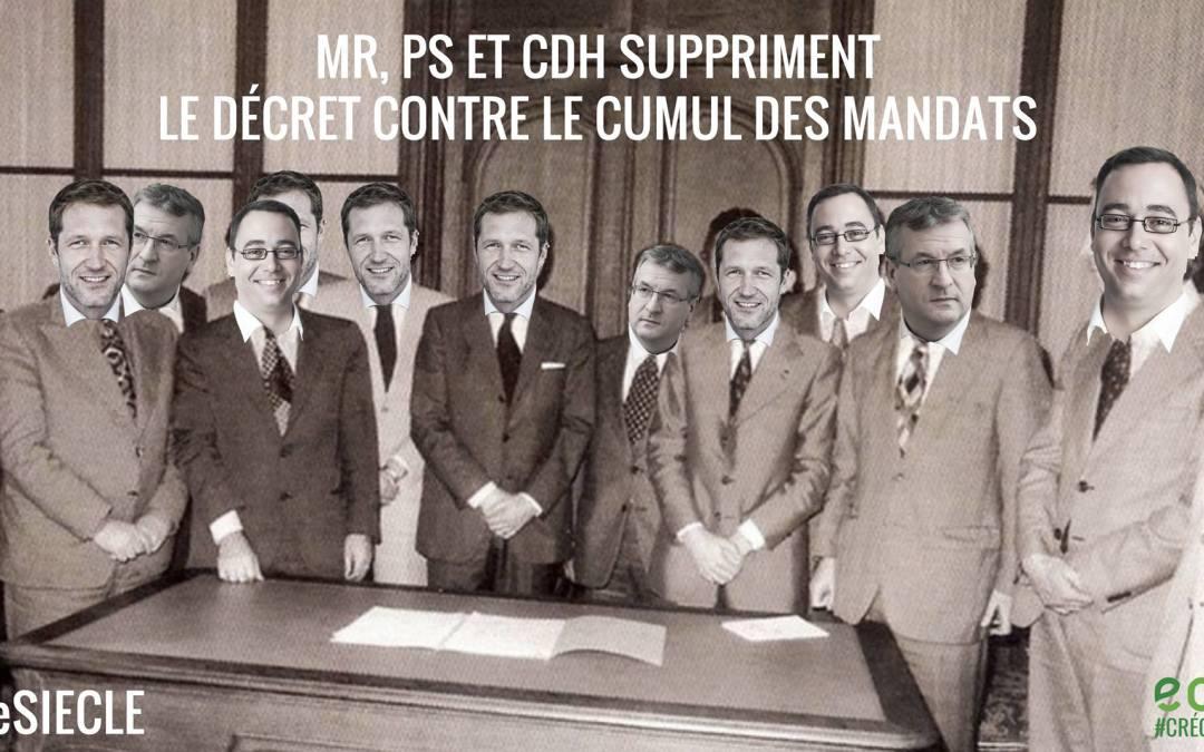 PS-CDH-MR suppriment le décret anti-cumul: petits arrangements entre amis, en BW aussi?