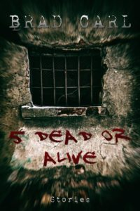 5 Dead or Alive