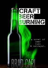 Craft Beer Burning