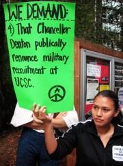 WE DEMAND: That Chancellor Denton publically renounce military recruitment at UCSC