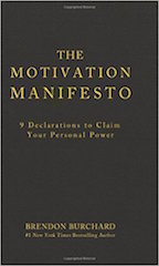 The book cover for The Motivation Manifesto by Brendon Burchard