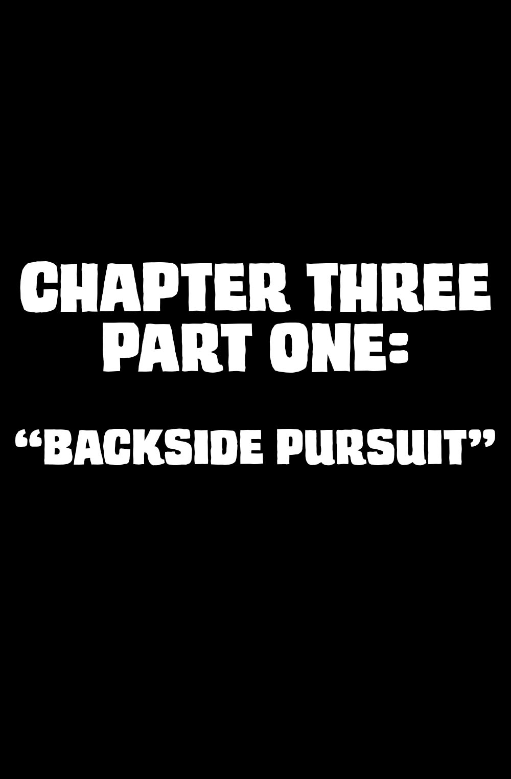 Chapter Three Part One – Intro
