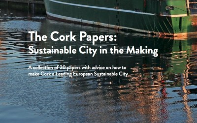 'The Cork Papers – Sustainable City in the Making' Curated and edited by Angela Brady OBE
