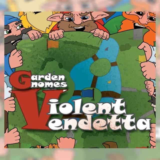 Garden Gnomes: Violent Vendetta
