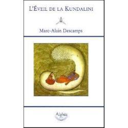 L'éveil de la Kundalini par Marc-Alain Descamps