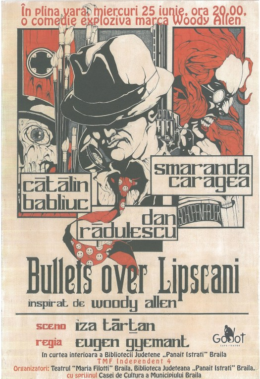 Spectacolul de comedie Bullets over Lipscani