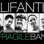 Alifantis si Fragile Band