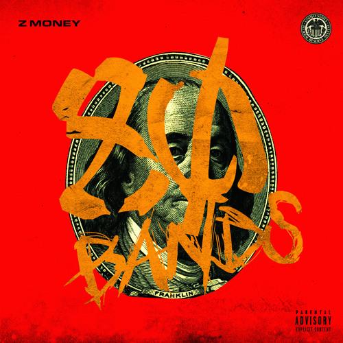 Z Money 80 Bands Prod Lil Mexico Brain Bakery