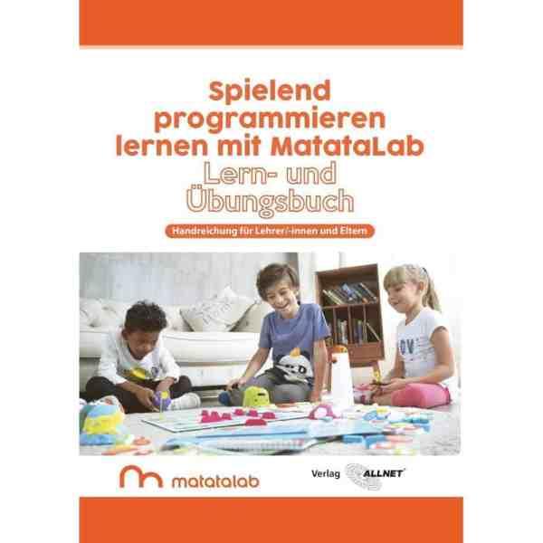 """MatataLab Curriculum Buch """"Spielend programmieren lernen mit MatataLab"""""""