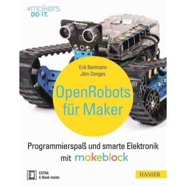 """Open Robots für Maker"" Makeblock & Hanser Verlag Buch - 319 Seiten inkl. E-Book"