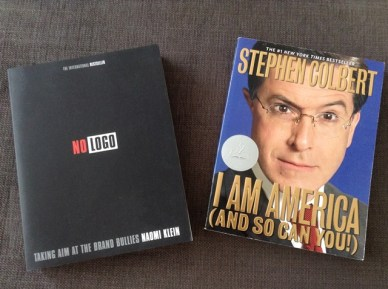 Naomi Klein's No Logo and Stephen Colbert's I Am America (And So Can You)