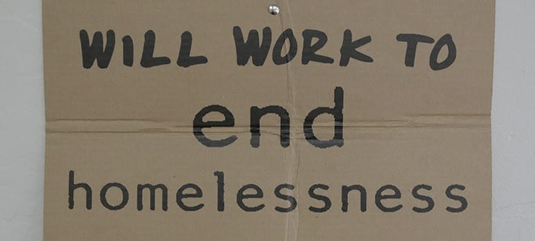 will work to end homelessness