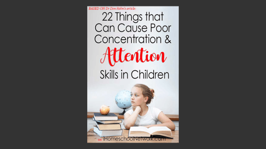 23 Things That Can Cause Poor Concentration and Attention Skills in Children