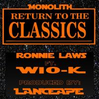 "[ The Distribution ] Ronnie Laws Ft. Wio-K ""Cruff"" Prod. By Lancecape"