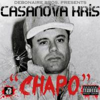 "[ The Distribution ] Casanova Kris ""Chapo"""