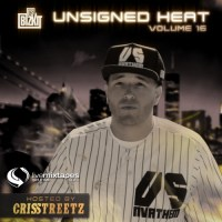 "ItsBizkit & Indy Tapes Present: ""Unsigned Heat 16"" (Hosted By Cris Streetz)"
