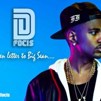 "D.Focis ""Open Letter To Big Sean"""