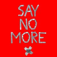 "XAV Zeeky ft. Zoe - ""Say No More"""
