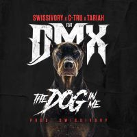 "Swissivory ft. DMX, Tariah & C-Tru - ""Dog In Me"""