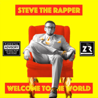 "Steve The Rapper - ""Welcome To The World"""