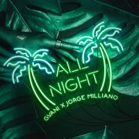 "G.Vani  @GVANIMUSIC - ""All Night"" Ft. Jorge Milliano"