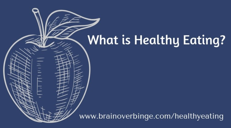Healthy eating and binge eating recovery