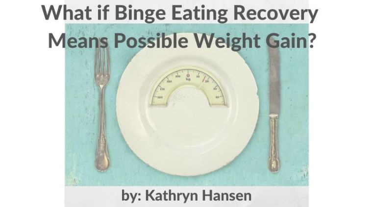 Weight gain from binge eating recovery