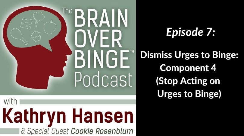 Stop acting on urges to binge podcast
