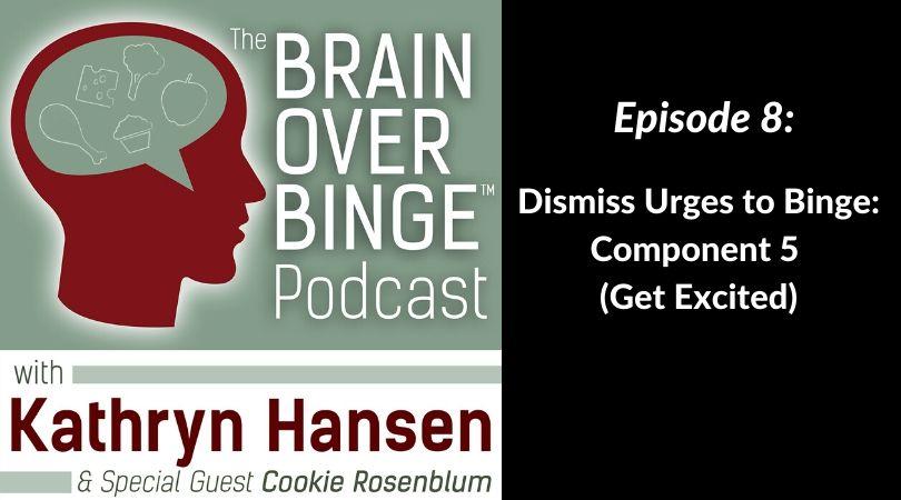 Overcome binge urges podcast