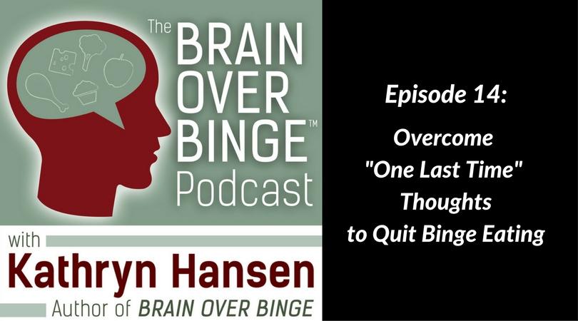 Quit binge eating podcast
