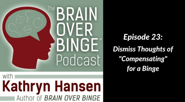 Stop bingeing and purging podcast