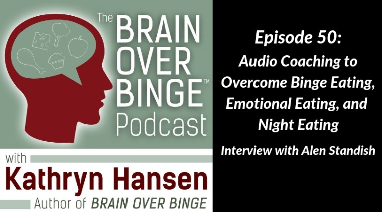Audio coaching for binge eating Alen Standish