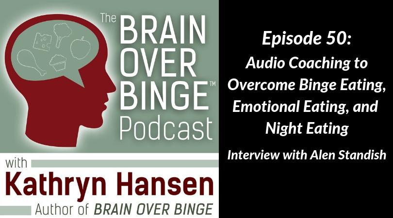 Audio coaching for binge eating Alen Standish