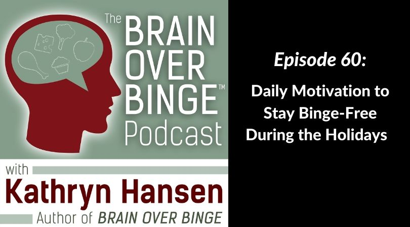Stop binge eating during the holidays podcast