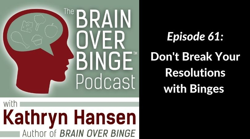 Resolution to stop binge eating podcast