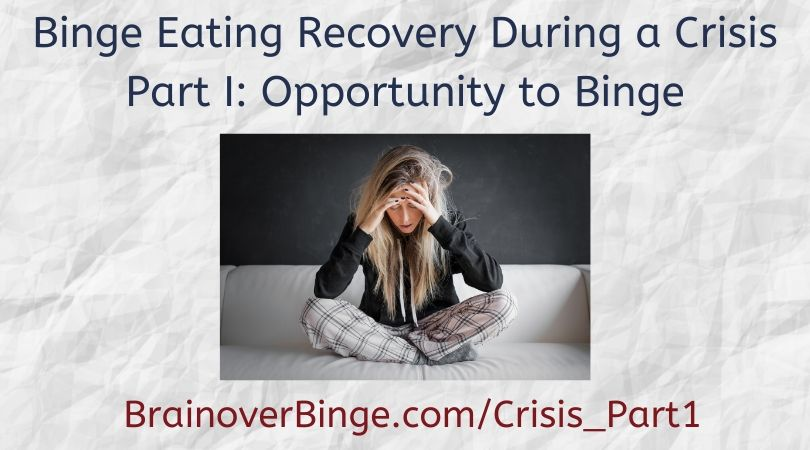Binge eating during a crisis